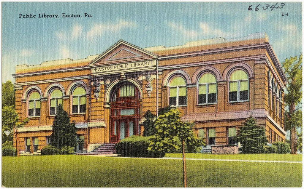Easton, Pennsylvania - the original Carnegie financed library